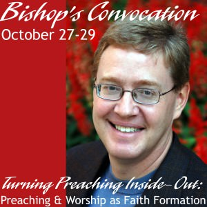 """White text at the top of the image reads: """"Bishop's Convocation, October 27-29"""" Image of Dr. Rolf Jacobson. White text ta bottom of the image reads: """"Turning Preaching Inside Out: Preaching & Worship as Faith Formation."""""""