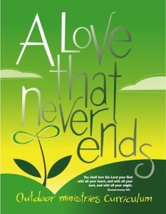 A Love That Never Ends: Outdoor Ministries VBS Curriculum