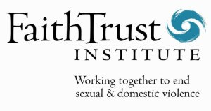 Faith Trust Institute: Working together to end sexual and domestic violence