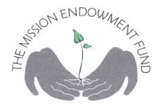 """The Mission Endowment Fund [Image description: Two hands, palms up, fingers touching, cup a growing seedling with two small leaves. Across the top, the words """"The Mission Endowment Fund"""