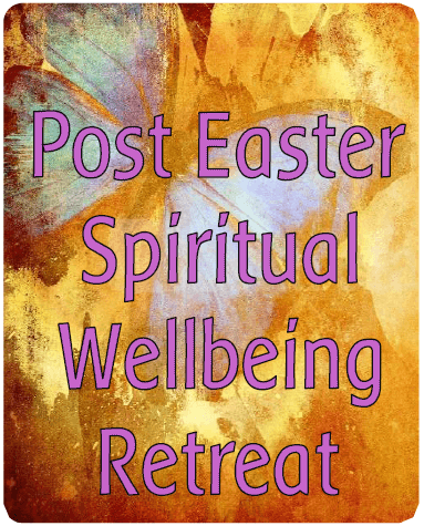 Post-Easter Spiritual Well-being Retreat